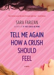 Tell Me Again How A Crush Should Feel Book PDF
