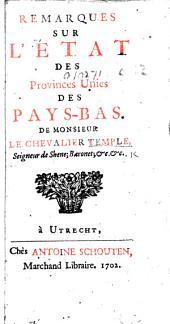 Remarques sur l'état des Provinces Unies des Pays-Bas. [Translated by A. Le Vasseur.]