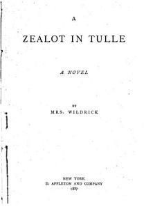 A Zealot in Tulle Book