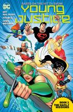 Young Justice Book One  The Early Missions PDF