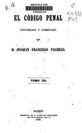 El código penal concordado y comentado: Volumen 3