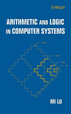 Arithmetic and Logic in Computer Systems PDF