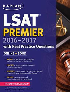 Kaplan LSAT Premier 2016 2017 with Real Practice Questions Book