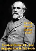 General Robert E. Lee - Brightest Star In The South