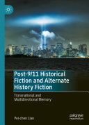 Post-9/11 Historical Fiction and Alternate History Fiction