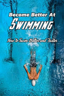 Become Better At Swimming