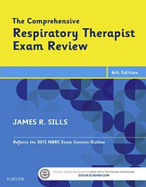 The Comprehensive Respiratory Therapist Exam Review PDF