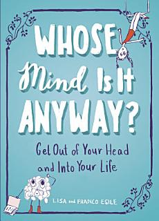 Whose Mind Is It Anyway  Book