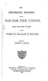 The Diplomatic History of the War for the Union