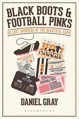 Black Boots and Football Pinks PDF