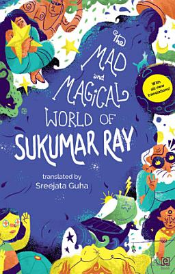 The Mad and Magical World of Sukumar Ray PDF
