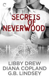 Secrets of Neverwood: One Door Closes\The Growing Season\The Lost Year
