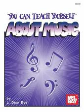 You Can Teach Yourself about Music