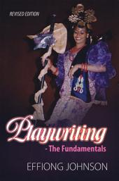 Playwriting: The Fundamentals
