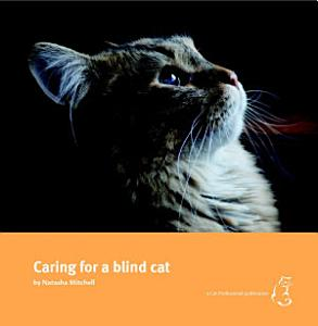 Caring for a Blind Cat Book
