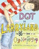 Dot in Larryland