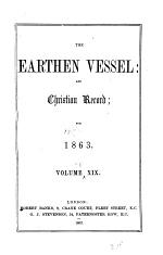 The Earthen Vessel and Christian Record & Review