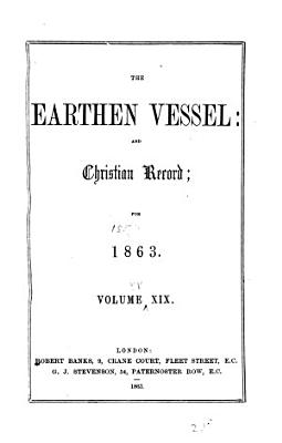 The Earthen Vessel and Christian Record   Review