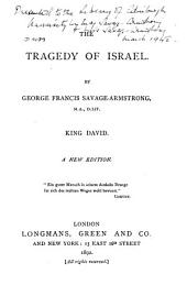The Tragedy of Israel: King David