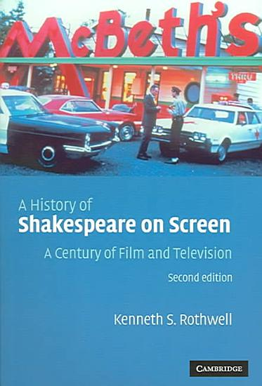 A History of Shakespeare on Screen PDF