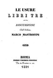Le usure: libri tre, discussione