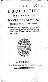 Les Prophéties de Michel Nostradamus: Divisées en Dix Centuries