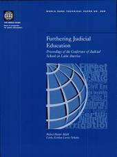 Furthering Judicial Education: Proceedings of the Conference of Judicial Schools in Latin America, Volumes 23-528