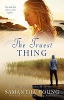 The Truest Thing (Hart's Boardwalk #4)