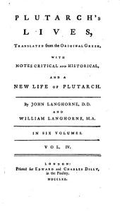 Plutarch's Lives,: Translated from the Original Greek, with Notes Critical and Historical, and a New Life of Plutarch, Volume 5