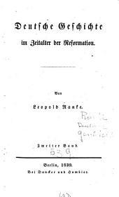 Deutsche Geschichte im Zeitalter der Reformation: Band 2