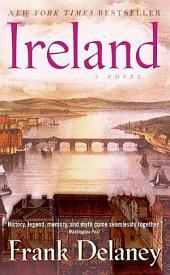 Ireland: A Novel