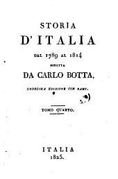 Storia d'Italia dal 1789 al 1814 scritta da Carlo Botta: 4, Volumi 1-10