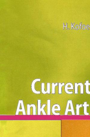 Current Status of Ankle Arthroplasty