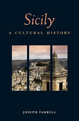 Sicily  A Cultural History