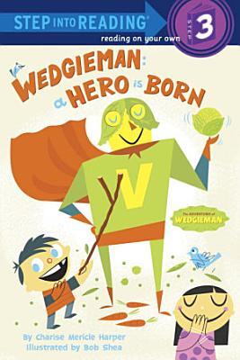Wedgieman  A Hero Is Born PDF