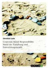 Corporate Social Responsibility: Stand der Forschung und Entwicklungstrends