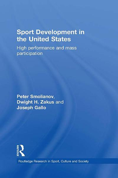 Sport Development in the United States