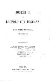Joseph II und Leopold von Toscana: 1781-1785. v.2. 1786-1790