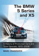 The BMW 5 Series and X5