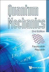 Quantum Mechanics: Second Edition