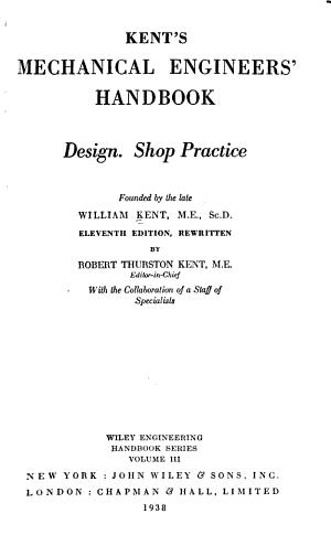 Kent s Mechanical Engineers  Handbook