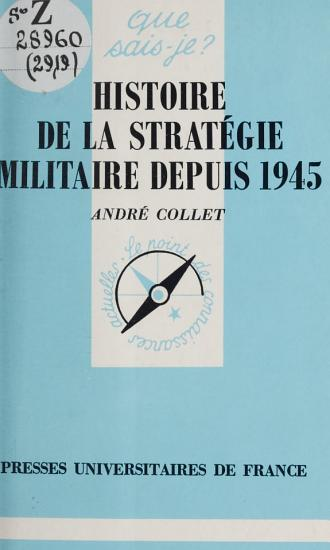 Histoire de la strat  gie militaire depuis 1945 PDF