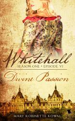 Divine Passion Whitehall Season 1 Episode 6  Book PDF