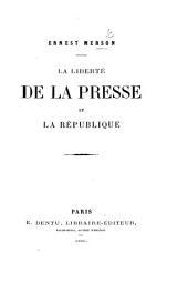 La Liberté de la Presse et la République
