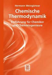 Chemische Thermodynamik: Einführung für Chemiker und Chemieingenieure