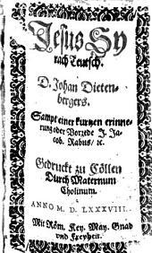 Jesus Syrach teutsch. D. Johan Dietenbergers: Sampt einer kurtzen erinnerung oder Vorrede J. Jacob. Rabus, [et]c