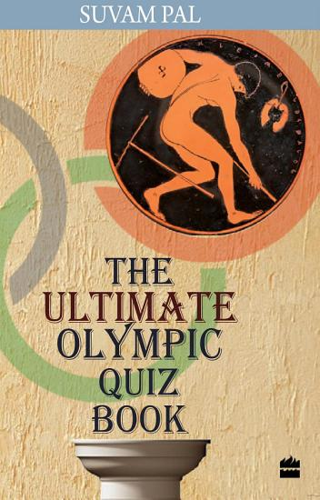 The Ultimate Olympic Quiz Book PDF
