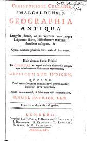 Christophori Cellarii ... Geographia antiqua, etc