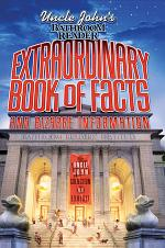 Uncle John's Bathroom Reader Extraordinary Book of Facts and Bizarre Information
