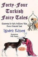 Forty four Turkish Fairy Tales